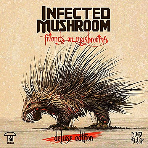Infected_Mushroom/Infected_Mushroom_-_Friends_On_Mushrooms_(Deluxe_Edition)_2015